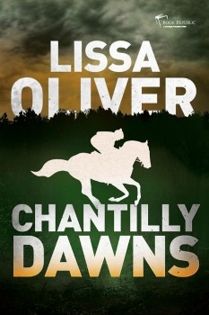 Chantilly Dawns book cover author Lissa Oliver